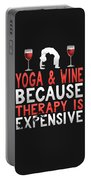 Yoga And Wine Because Therapy Is Expensive Portable Battery Charger