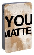 You Matter Portable Battery Charger
