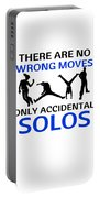 Dance No Wrong Moves Only Accidental Solos Dancing Dancer Portable Battery Charger