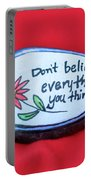 Don't Believe Everything You Think Painted Rock Portable Battery Charger