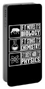 Funny Science Teacher Shirt Physics Chemistry And Biology Meme Portable Battery Charger