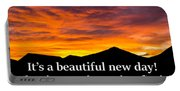 It's A Beautiful Day  What Is Your Intention For It Portable Battery Charger