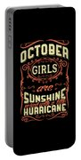 October Girls Are Sunshine Hurricane Birthday Portable Battery Charger