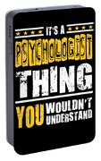 Psychologist You Wouldnt Understand Portable Battery Charger