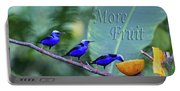 Red-legged Honeycreeper Eat More Fruit  Portable Battery Charger