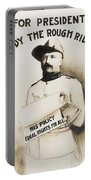 Teddy The Rough Rider - For President - 1904 Portable Battery Charger
