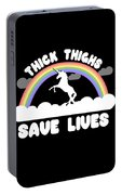 Thick Thighs Save Lives Portable Battery Charger