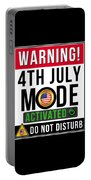 Warning 4th July Mode Activated Do Not Disturb Portable Battery Charger