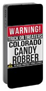Warning Colorado Candy Robber Portable Battery Charger