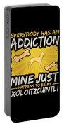 Xoloitzcuintli Funny Dog Addiction Portable Battery Charger