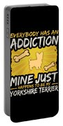Yorkshire Terrier Funny Dog Addiction Portable Battery Charger