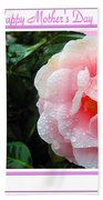 Pink Camellia - Happy Mother's Day Beach Towel