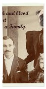 We Are Family Beach Towel