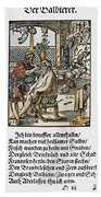 Barber-surgeon, 1568 Beach Towel