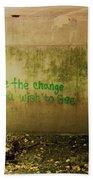 Be The Change Beach Towel
