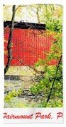 Covered Bridge In Autumn Fairmount Park Philadelphia Beach Towel