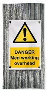 Danger Sign Beach Towel