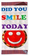 Did You Smile Today Background Designs  And Color Tones N Color Shades Available For Download Rights Beach Towel