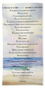 Live One Day At A Time Beach Towel