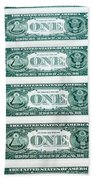 Many One Dollar Bills Side By Side Beach Towel