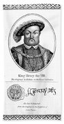 Henry Viii (1491-1547) Beach Towel