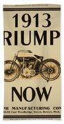 1913 Triumph Now Beach Towel