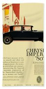 1927 - Chrysler Imperial Model 80 Automobile Advertisement - Color Beach Towel