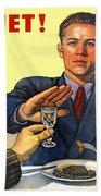 1935 - Soviet Union Anti Alcohol Propaganda Poster - Color Beach Towel