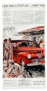 1941 - Ford Super Deluxe Automobile Advertisement - Color Beach Towel