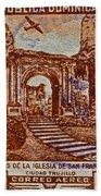 1949 San Francisco Ruins Dominican Republic Stamp Beach Towel