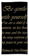 Desiderata Beach Towel