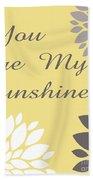 You Are My Sunshine Peony Flowers Beach Towel