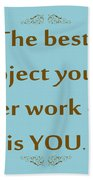 208- The Best Project You'll Ever Work On Is You Beach Towel