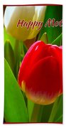 3 Tulips For Mother's Day Beach Towel