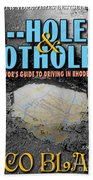A--holes And Potholes Book Cover Beach Towel