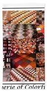 A Menagerie Of Colorful Quilts -  Autumn Colors - Quilter Beach Towel