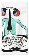 Advice Beach Towel