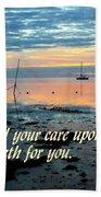 All Your Cares Beach Towel