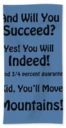 And Will You Succeed - Dr Seuss - Blue Beach Towel