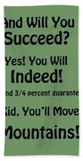 And Will You Succeed - Dr Seuss - Sage Green Beach Towel