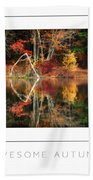 Awesome Autumn Poster Beach Towel