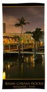 Bahia Cabana Docks Beach Towel