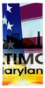 Baltimore Md Patriotic Large Cityscape Beach Towel