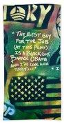 Barack And Mos Def Beach Towel