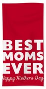 Best Moms Card- Red- Two Moms Mother's Day Card Beach Towel