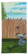 Birds In The Backyard Beach Towel