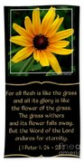 Blackeyed Susan With Bible Quote From 1 Peter Beach Towel