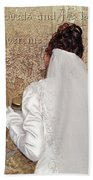 Bride At The Wall Beach Towel