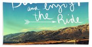 Buckle Up And Enjoy The Ride Beach Towel
