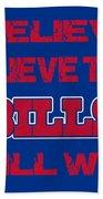 Buffalo Bills I Believe Beach Towel